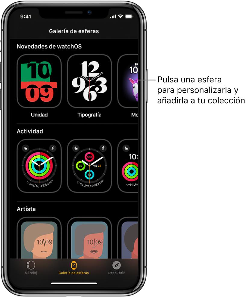 La app AppleWatch abierta en la galería de esferas. La fila superior muestra las esferas nuevas. Las filas siguientes muestran esferas agrupadas por tipo, como Actividad o Artista. Puedes desplazarte para ver más esferas agrupadas por tipo.