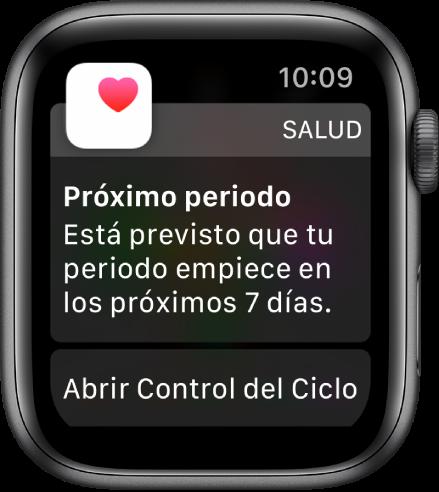 """El AppleWatch, con una pantalla de la predicción del ciclo que dice """"Próximo periodo. Está previsto que tu periodo empiece en los próximos 7días"""". Debajo aparece un botón que dice """"Abrir Control del ciclo""""."""