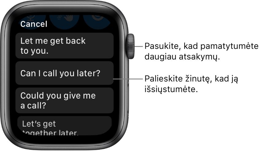 "Programos ""Messages"" ekranas, jo viršuje rodomas mygtukas ""Cancel"", taip pat pateikti trys iš anksto nustatyti atsakymai (""Let me get back to you."", ""Can I call you later?"" ir ""Could you give me a call?"")."
