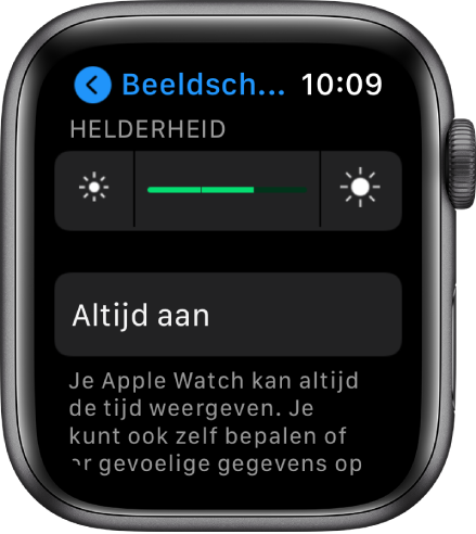 Instellingen voor de helderheid op de AppleWatch, met bovenin de schuifknop 'Helderheid' en daaronder de knop 'Altijd aan'.