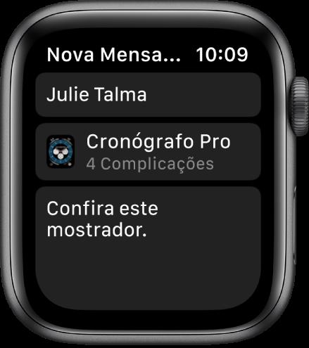 """Tela do Apple Watch exibindo uma mensagem de compartilhamento do mostrador, com o nome do destinatário na parte superior, o nome do mostrador abaixo e, abaixo desse, uma mensagem que diz """"Confira este mostrador""""."""