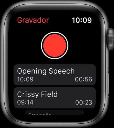 Apple Watch mostrando a tela Gravações. O botão Gravar vermelho aparece perto da parte superior. Duas notas gravadas aparecem abaixo. Elas exibem a hora em que foram gravadas e a duração.