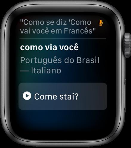 """Tela da Siri com as palavras """"Como se diz 'como você está' em inglês"""" na parte superior. A tradução em inglês aparece abaixo."""