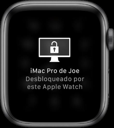 """Tela do Apple Watch mostrando a mensagem """"iMac Pro do Joel desbloqueado por este Apple Watch""""."""
