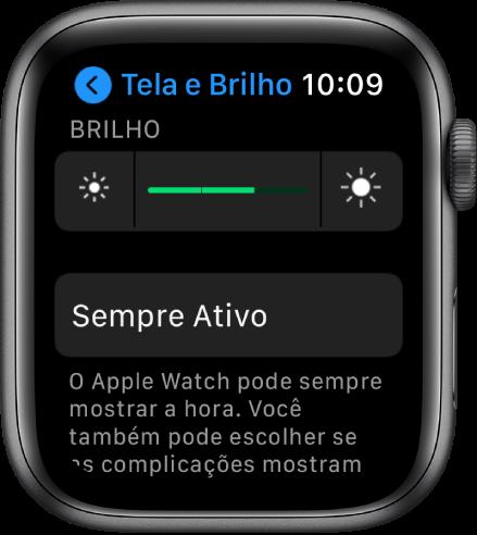 Ajustes de brilho no Apple Watch, com o controle de Brilho na parte superior e o botão Sempre Ativo abaixo.