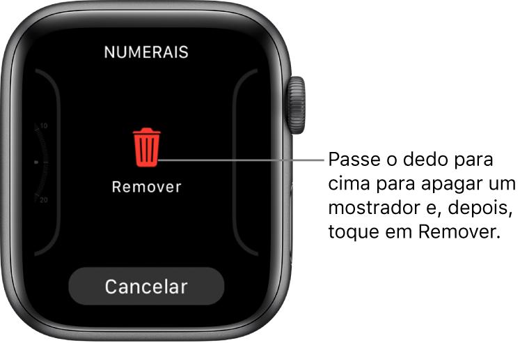 O ecrã do AppleWatch, com os botões Remover e Cancelar, que aparecem após passar o dedo até um mostrador e, em seguida, passar o dedo para cima sobre o mesmo e apagá-lo.