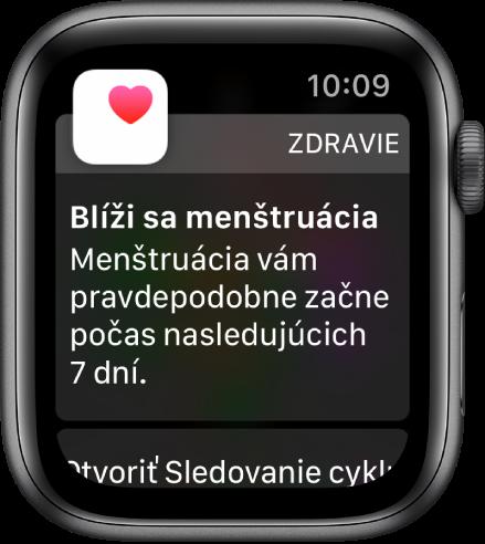 Hodinky Apple Watch zobrazujúce obrazovku predpovede soznámením Blíži sa menštruácia. Vaša menštruácia pravdepodobne začne počas nasledujúcich 7 dní. Vspodnej časti je zobrazené tlačidlo Otvoriť sledovanie cyklu.