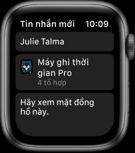 """Màn hình Apple Watch đang hiển thị một tin nhắn chia sẻ mặt đồng hồ với tên người nhận ở trên cùng, tên của mặt đồng hồ ở bên dưới và một tin nhắn ở bên dưới đó có nội dung """"Hãy xem mặt đồng hồ này""""."""