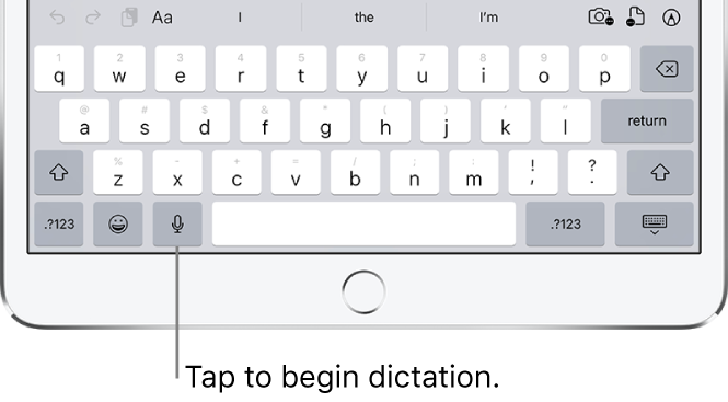 The onscreen keyboard showing the Dictate key (to the left of the Space bar), which you can tap to begin dictating text.
