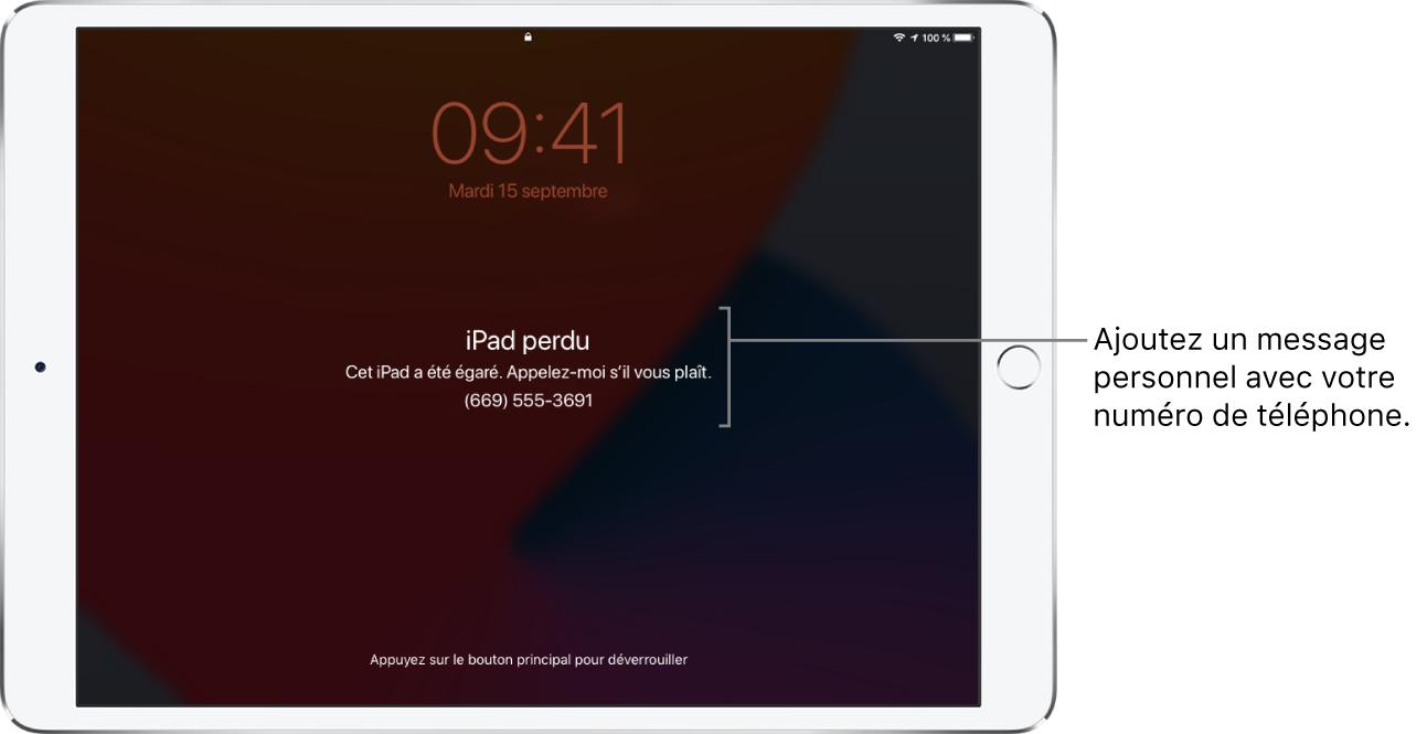 Écran verrouillé d'un iPad avec le message suivant: «iPad perdu. Cet iPad a été égaré. Appelez-moi s'il vous plaît. 0609001120.» Vous pouvez ajouter un message personnalisé avec votre numéro de téléphone.