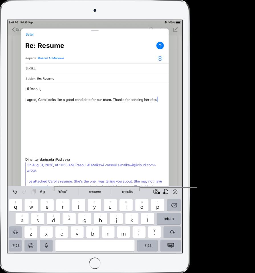 Mesej Mail menunjukkan beberapa perkataan pertama mesej baru, dengan cadangan teks ramalan untuk melengkapkan perkataan seterusnya.