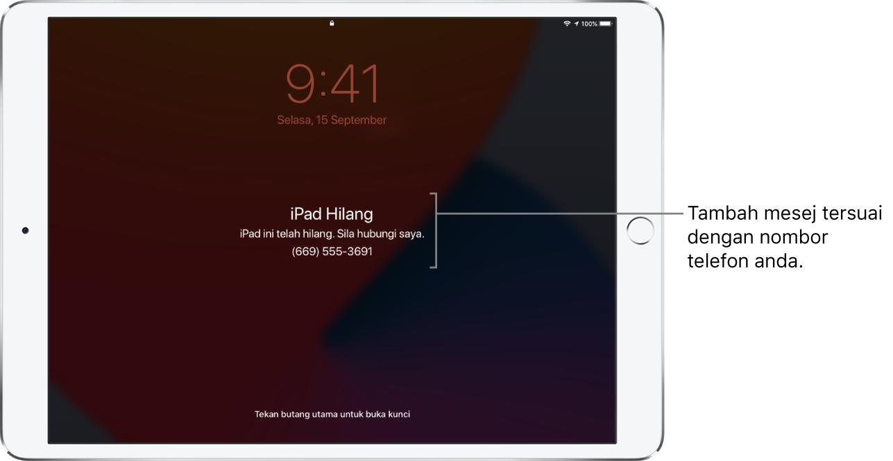 """Skrin Kunci iPad dengan mesej: """"iPad hilang. iPad ini telah hilang. Sila panggil saya. (669) 555-3691."""" Anda boleh menambah mesej tersuai dengan nombor telefon anda."""