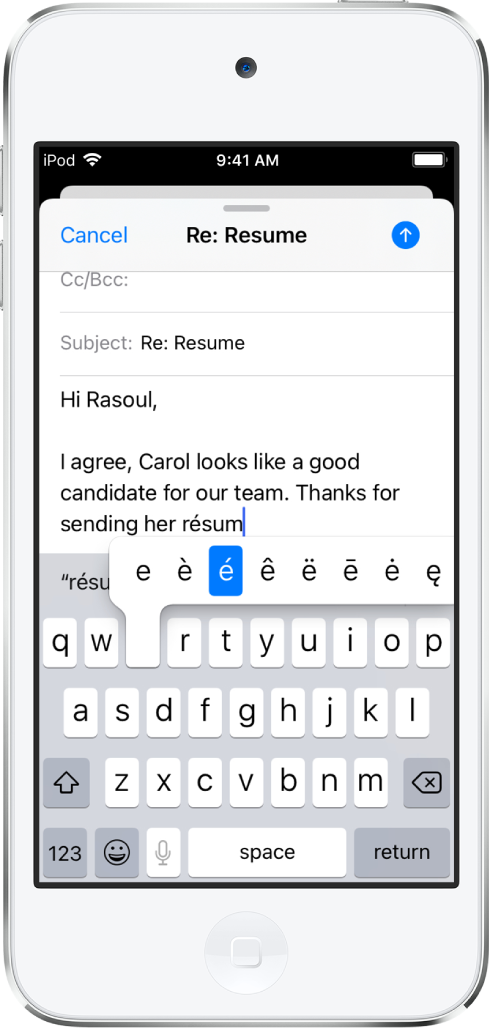 "A screen showing an email being composed. The keyboard is open and showing alternate characters for the ""e"" key."