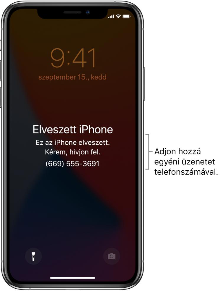 """Az iPhone Zárolási képernyője a következő üzenettel: """"Elveszett iPhone. Ez az iPhone elveszett. Kérem, hívjon fel. (669) 555-3691."""" Igény szerint beállíthat egy egyéni üzenetet a telefonszámával."""