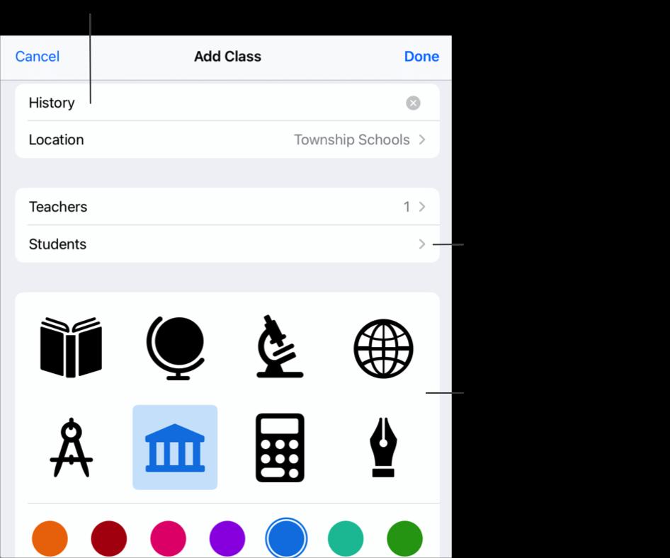 """Das Popup """"Add Class (Klasse hinzufügen)"""" zeigt den Klassennamen– History (Geschichte)– keine zugewiesenen Schüler und Klassensymbole und -farben an. Tippe darauf, um deiner Klasse einen Namen, weitere Lehrer und Schüler hinzuzufügen. Du kannst das Symbol und die Farbe für deine Klasse auch selbst definieren."""