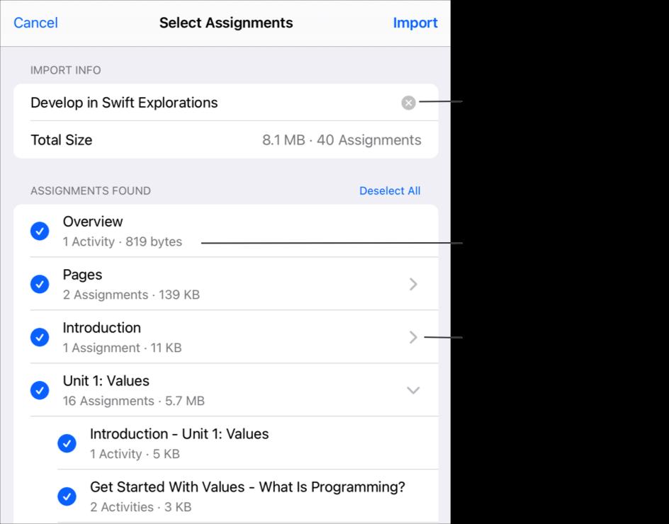 """Das Popup """"Aufgaben auswählen"""" zeigt Inhalte, Größe und Aufgaben des importierten Kurses """"Develop in Swift Explorations"""" an. Wenn du einen neuen Namen für die importierten Inhalte angeben möchtest, tippe hier. Du kannst anzeigen, wie viele Aktivitäten eine Aufgabe umfasst, oder tippen, um weitere Einzelheiten zu den importierten Aufgaben und Aktivitäten anzuzeigen."""