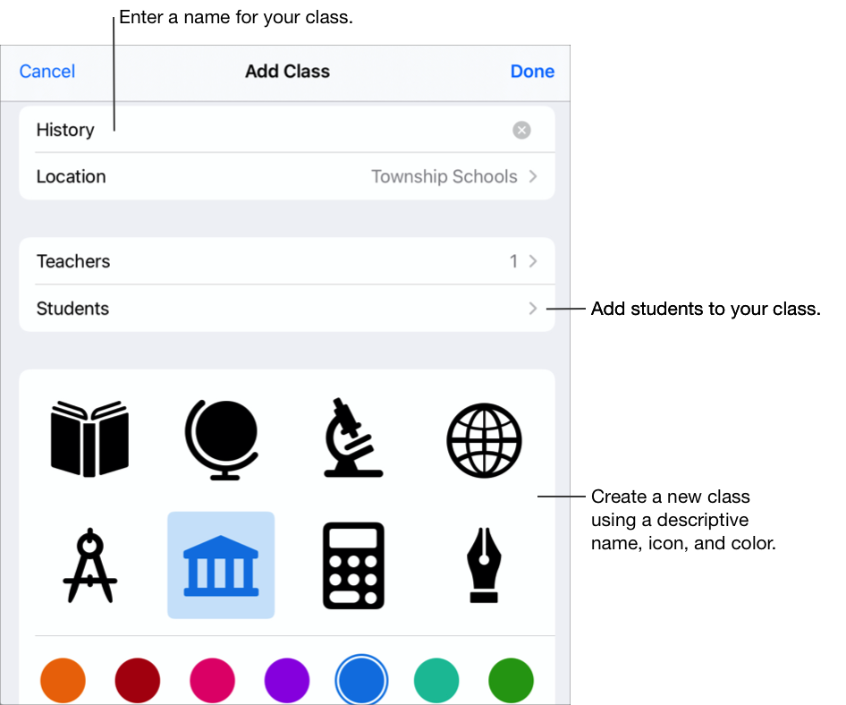 The Add Class pop-up pane showing the class name — History — no assigned students and class icons and colors. Tap to add a name, additional teachers, and students to your class. You can also select a custom icon and color for your class.