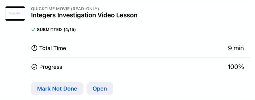 A sample app activity — Integers Investigation Video Lesson— showing the date the student submitted the activity, the student's total time and progress percentage, and the Mark Not Done button indicating the student finished the activity.