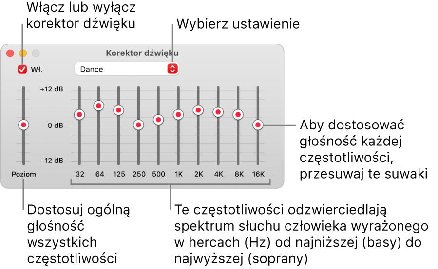Okno korektora dźwięku: Pole wyboru pozwalające włączyć korektor dźwięku wMuzyce znajduje się wlewym górnym rogu okna. Obok niego znajduje się menu podręczne ze zdefiniowanymi ustawieniami. Po lewej stronie okna można korygować całkowitą głośność zakresów częstotliwości za pomocą przedwzmacniacza. Pod ustawieniami korektora dźwięku można korygować poziom dźwięku różnych zakresów częstotliwości reprezentujących spektrum ludzkiego słuchu od najniższego do najwyższego.