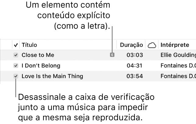 Detalhe da vista Músicas, com as opções assinaláveis à esquerda e um símbolo explícito para a primeira música (a indicar que tem conteúdo explícito, tal como a letra). Desassinale a opção junto a uma música para que não seja reproduzida.