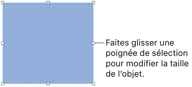 Un objet dont la bordure comporte des carrés blancs pour modifier sa taille.