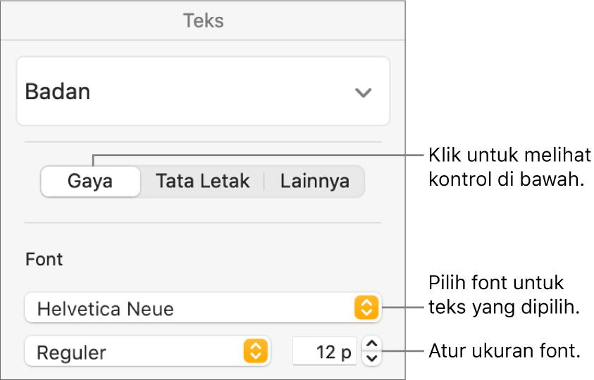 Kontrol teks di bagian Gaya pada bar samping Format untuk mengatur font dan ukuran font.