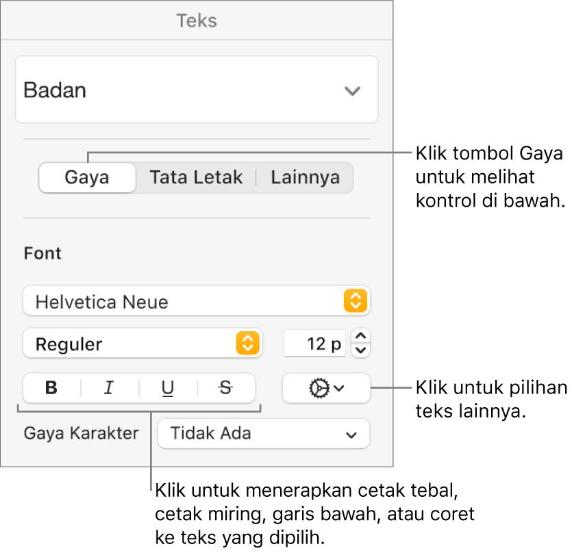 Kontrol Gaya di bar samping Format dengan keterangan pada tombol Tebal, Miring, Garis Bawah, dan Coret.