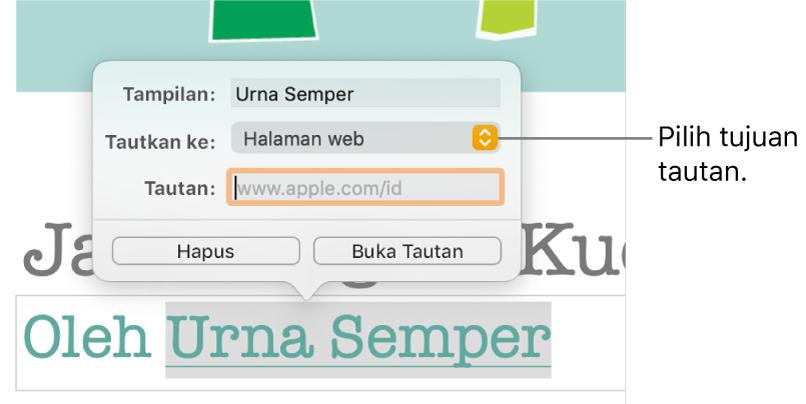 """Kontrol editor tautan dengan bidang Tampilan, menu pop-up """"Tautkan ke"""" (atur ke Halaman Web), dan bidang Tautkan. Tombol Hapus dan tombol Buka Tautan berada di bagian bawah kontrol."""