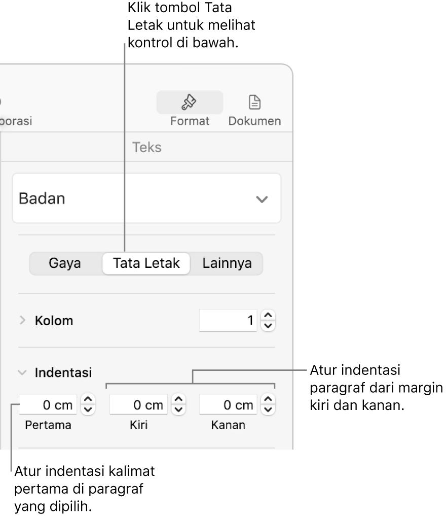 Kontrol di bagian Tata Letak bar samping Format untuk mengatur indentasi baris pertama.