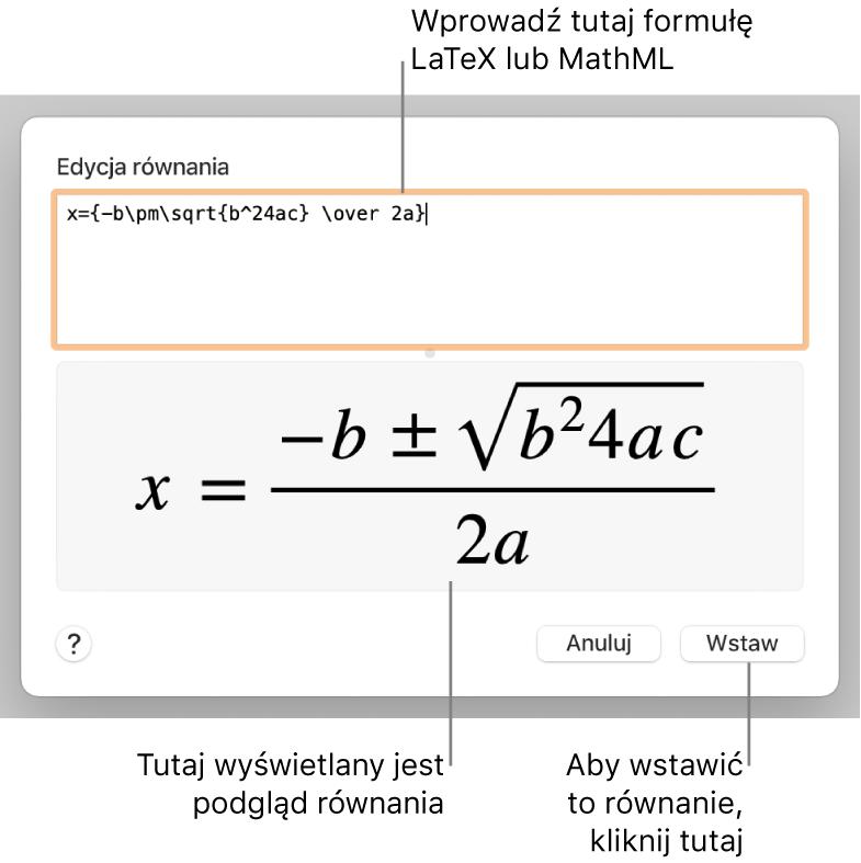Pole Edycja równania, zawierające równanie kwadratowe zapisane przy użyciu języka LaTeX. Poniżej widoczny jest podgląd tego równania.