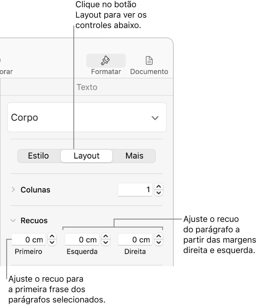 Controles da seção Layout da barra lateral Formatar para ajuste do recuo da primeira linha.