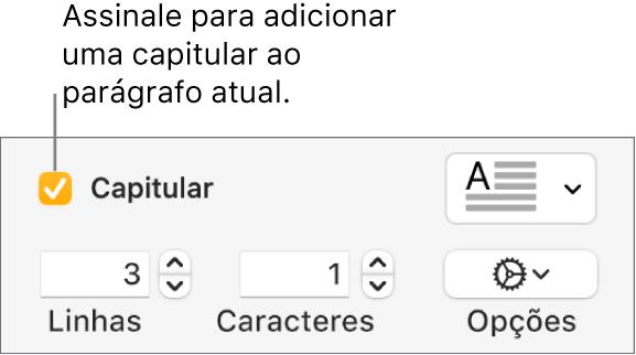 A opção Capitular está assinalada e surge um menu pop-up à direita; os controlos para definir a altura da linha, número de caracteres e outras opções aparecem por baixo.