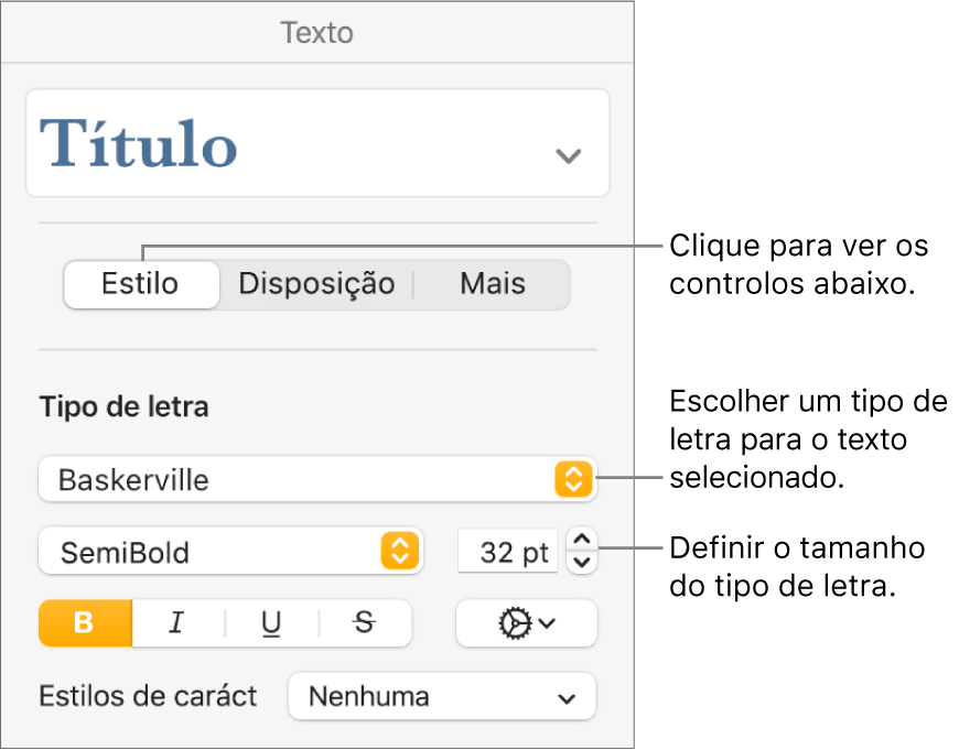 Controlos de texto na secção Estilo da barra lateral de formatação para definir tipo de letra e tamanho do tipo de letra.