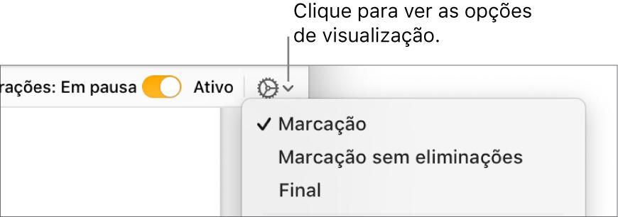 """O menu de opções de revisão mostrando Marcação, """"Marcação sem as eliminações"""" e Final."""
