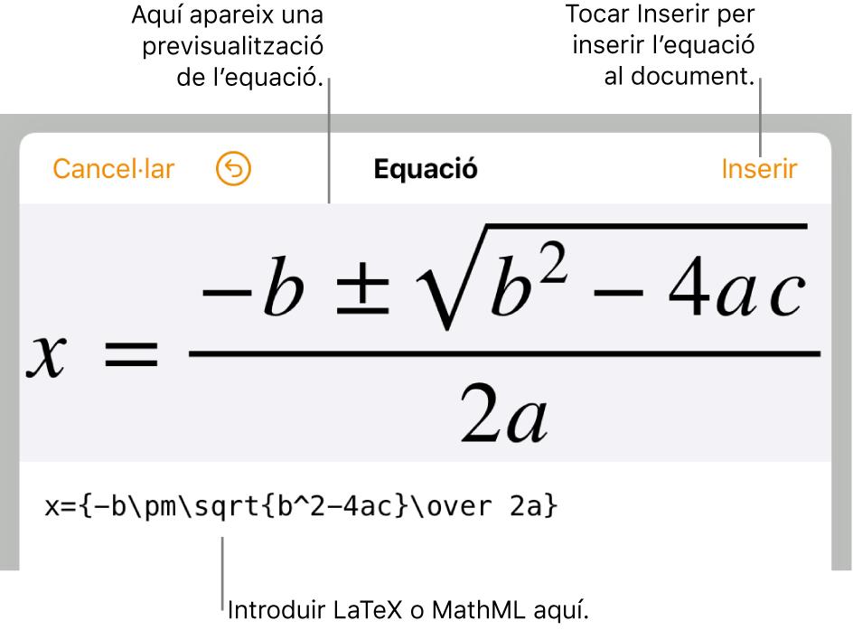 El quadre de diàleg per editar l'equació amb la fórmula quadràtica escrita amb les ordres LaTeX i una previsualització de la fórmula al damunt.