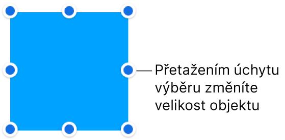 Objekt smodrými body po obvodu, pomocí nichž lze měnit jeho velikost