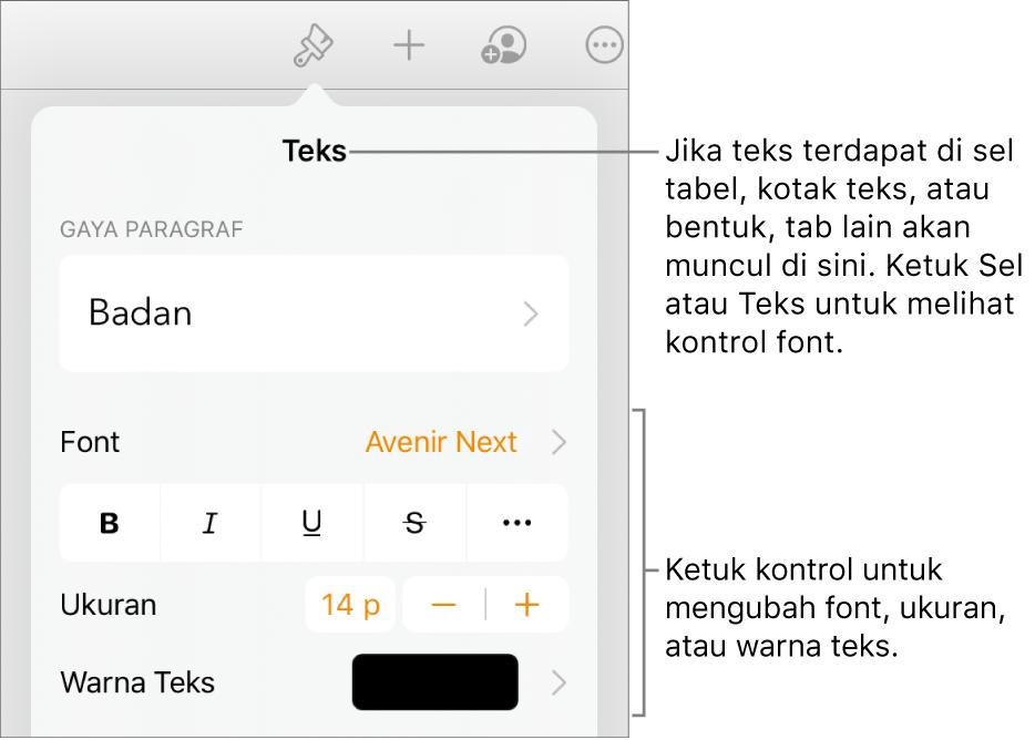 Kontrol teks di menu Format untuk mengatur paragraf dan gaya karakter, font, ukuran, dan warna.