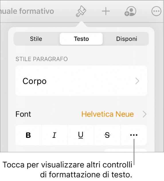 """Il pannello Testo dei controlli di Formattazione con una didascalia per il pulsante """"Altre opzioni di testo""""."""