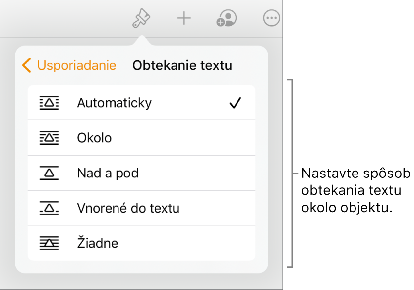 Ovládacie prvky Formát soznačenou záložkou Usporiadať. Pod tým sú ovládacie prvky Obtekanie textu smožnosťami Presunutie dozadu/dopredu, Posúvať stextom aObtekanie textu.