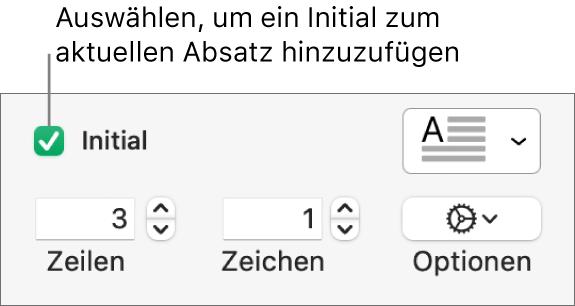 """Das Feld """"Initial"""" ist markiert und rechts daneben erscheint ein Einblendmenü; Steuerelemente zum Einstellen der Zeilenhöhe, Anzahl von Zeichen und weitere Optionen werden darunter angezeigt."""