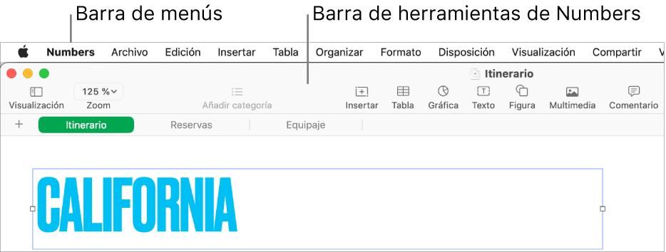 """La barra de menús situada en la parte superior de la pantalla con los menús Apple, Numbers, Archivo, Edición, Insertar, Formato, Disposición, Visualización, Compartir, Ventana y Ayuda. Debajo de la barra de menús hay una hoja de cálculo abierta de Numbers con los botones Visualización, Zoom, """"Añadir categoría"""", Insertar, Tabla, Gráfica, Texto, Figura, Multimedia y Comentario de la barra de herramientas por la parte superior."""