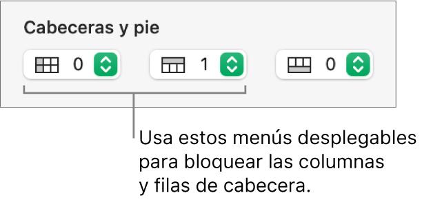 Menús desplegables para añadir columnas y filas de cabecera y pie de página a una tabla y para congelar columnas y filas de cabecera.