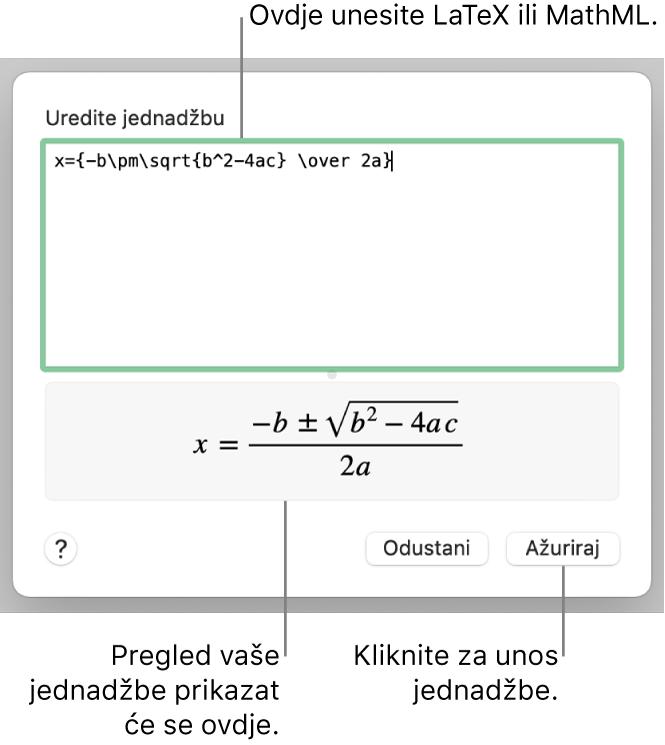 Dijaloški okvir Uredi jednadžbu, koji prikazuje kvadratnu formulu napisanu pomoću LaTeXa u polju Uredi jednadžbu i pregled jednadžbe u nastavku.