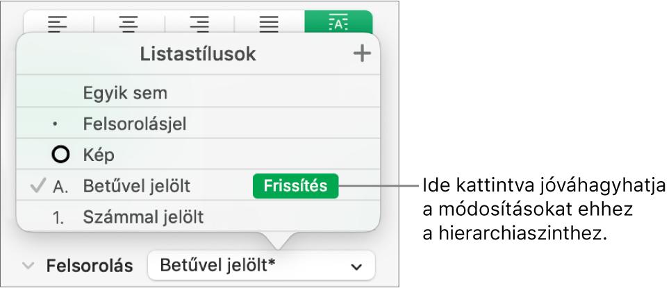 A Listastílusok előugró menü az új stílus neve melletti Frissítés gombbal.