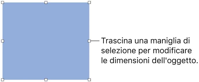 Un oggetto con quadratini bianchi sul bordo per la modifica delle dimensioni.