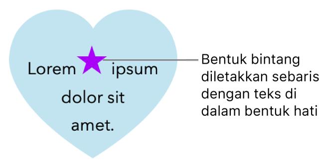 Bentuk bintang muncul sebaris dengan teks dalam bentuk hati.