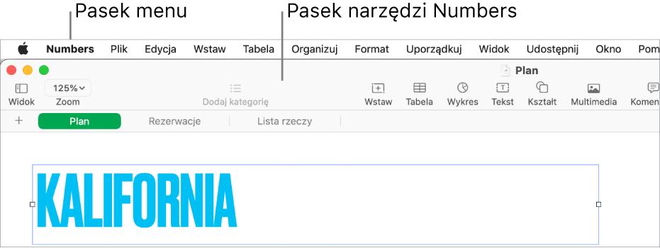 Pasek menu na górze ekranu, zawierający menu Apple, Numbers, Plik, Edycja, Wstaw, Format, Uporządkuj, Widok, Udostępnij, Okno oraz Pomoc. Poniżej paska menu widoczny jest otwarty arkusz kalkulacyjny Numbers, zawierający wgórnej części pasek narzędzi zprzyciskami Widok, Zoom, Dodaj kategorię, Wstaw, Tabela, Wykres, Tekst, Kształt, Multimedia oraz Komentarz.