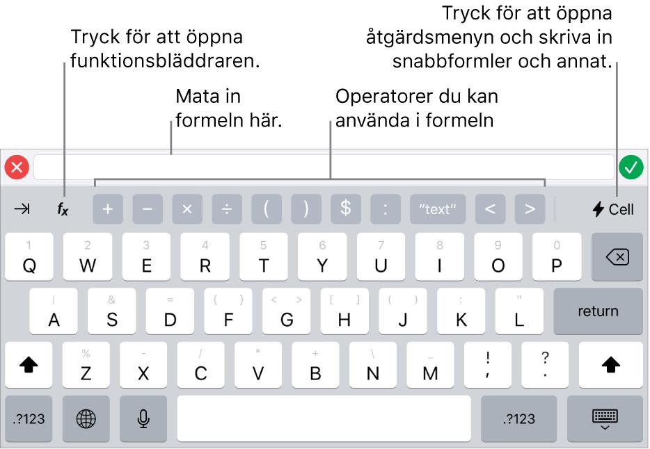 Formeltangentbordet med formelredigeraren högst upp och operatorerna som används i formler under det. Funktionsknappen, som du öppnar funktionsbläddraren med, finns till vänster om operatorerna, och till höger finns åtgärdsmenyknappen.