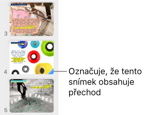 Modrý trojúhelník na snímku značí, že snímek má přechod.