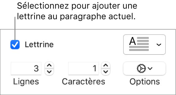 La case Lettrine est cochée et un menu contextuel s'affiche à droite au-dessus des commandes de réglage de la hauteur de ligne, du nombre de caractères et d'autres options.